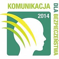 """Kampania społeczna 2014 """"Dobra komunikacja elementem bezpiecznej pracy"""""""