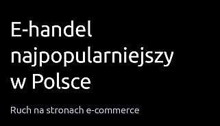 Polska przoduje w e-handlu