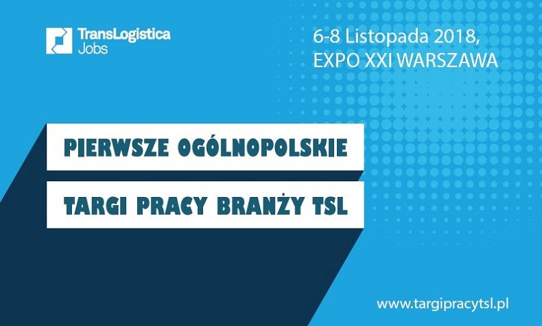Pierwsze Ogólnopolskie Targi Pracy Branży TSL