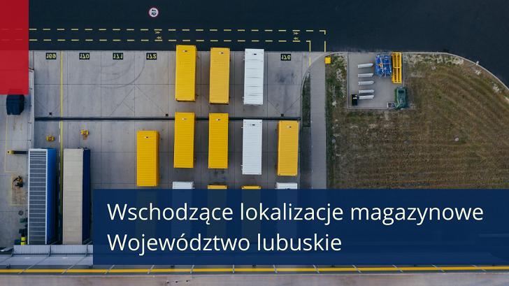 Wschodzące lokalizacje magazynowe w Polsce