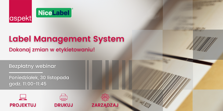 Webinar: Label Management System - dokonaj zmian w etykietowaniu!
